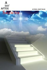 A Day After Salvation